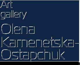Art Gallery. Olena Kamenetska-Ostapchuk